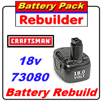 Craftsman 18v 73080 Battery Rebuild / recell / replacement